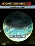 BattleTech Touring the Stars: Inglesmond