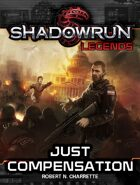 Shadowrun Legends: Just Compensation