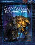 Shadowrun: Sprawl Survival Guide