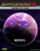 BattleTech: Touring the Stars: Noisiel
