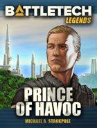 BattleTech Legends: Prince of Havoc