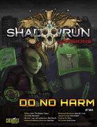 Shadowrun Missions: Do No Harm (0704)