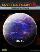 BattleTech: Touring the Stars: Mizar