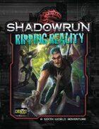Shadowrun: Ripping Reality (Denver Adventure 3)