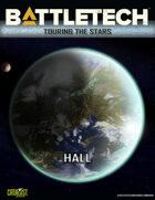 BattleTech: Touring the Stars: Hall