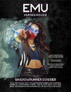 Shadowrun, Sixth World: Dossier: Emu (Human Rigger)