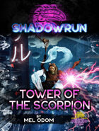 Shadowrun: Tower of the Scorpion