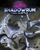 Shadowrun: Free Seattle (Adventure)