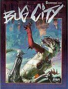 Shadowrun: Bug City