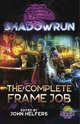 Shadowrun: The Complete Frame Job