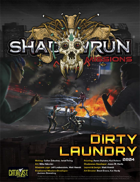 Shadowrun Missions: Dirty Laundry (08-04)
