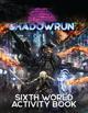Shadowrun: Sixth World Activity Book