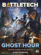 BattleTech: Ghost Hour (The Rogue Academy Trilogy, Book Two)