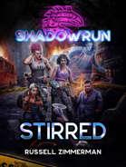 Shadowrun: Stirred
