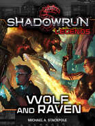 Shadowrun Legends: Wolf and Raven