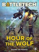 BattleTech: Hour of the Wolf