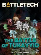 BattleTech: The Battle for Tukayyid (A BattleTech Anthology)