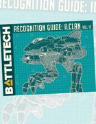 BattleTech: Recognition Guide: ilClan Vol. 12