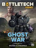 BattleTech Legends: Ghost War