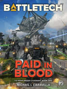 BattleTech: Paid in Blood (The Highlander Covenant, Book Two)