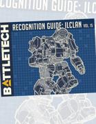 BattleTech: Recognition Guide: ilClan Vol. 15