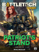 BattleTech Legends: Patriot's Stand