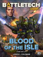 BattleTech Legends: Blood of the Isle