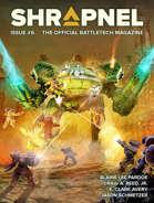 BattleTech: Shrapnel, Issue #6 (The Official BattleTech Magazine)