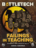 BattleTech: Failings in Teaching (Eridani Light Horse Chronicles, Part Six)