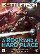 BattleTech: A Rock and a Hard Place (A Gray Death Legion novel)