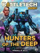 BattleTech Legends: Hunters of the Deep