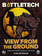 BattleTech: View from the Ground (Eridani Light Horse Chronicles, Part Seven)