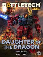 BattleTech Legends: Daughter of the Dragon