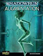 Shadowrun: Augmentation