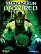 Shadowrun: Unwired