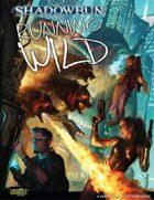 Shadowrun: Running Wild