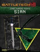BattleTech: Jihad: Turning Points: Sian