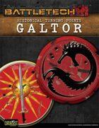 BattleTech: Historical Turning Points: Galtor