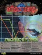 Shadowrun: Missions: 03-07: Knight at the Opera