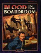Shadowrun: Blood in the Boardroom