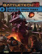BattleTech: Jihad: Hot Spots: Terra