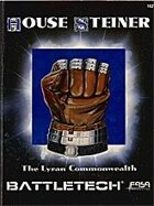 BattleTech: House Steiner: The Lyran Commonwealth