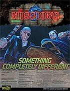 Shadowrun: Missions: 03-09: Something Completely Different