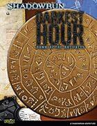 Shadowrun: Dawn of the Artifacts 3: Darkest Hour
