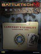BattleTech: Dossiers: Lamenkov's Liability