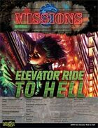 Shadowrun: Mission: 03-12: Elevator Ride to Hell