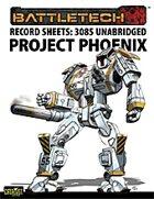 BattleTech: Record Sheets: 3085 Project Phoenix