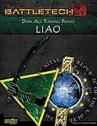 BattleTech: Dark Age Turning Points: Liao