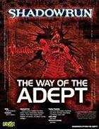 Shadowrun: The Way of the Adept