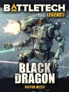 BattleTech Legends: Black Dragon